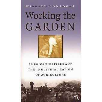 庭のアメリカの作家、Conlogue ・ ウィリアムによる農業の産業化の作業