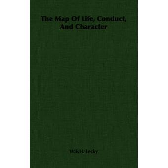 Karta över livet beteende och karaktär av Lecky & W.E.H.