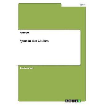 Sport in den Medien by Anonym
