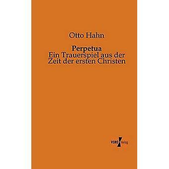 Perpetua von Hahn & Otto