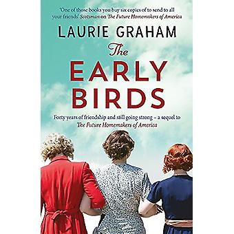 The Early Birds by Laurie Graham - 9781784297930 Book