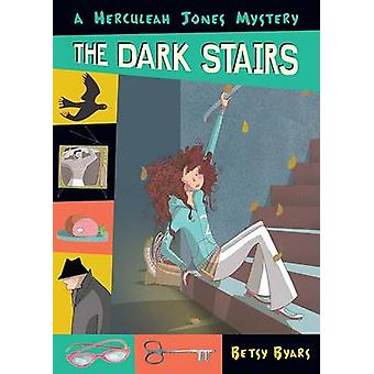 The Dark Stairs by Betsy Byars - 9780142405925 Book