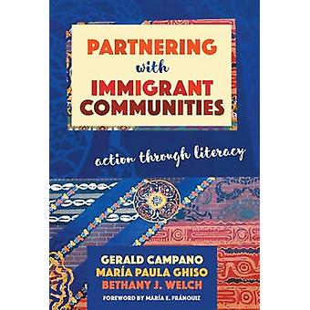 Partnering with Immigrant Communities - Action Through Literacy by Ger