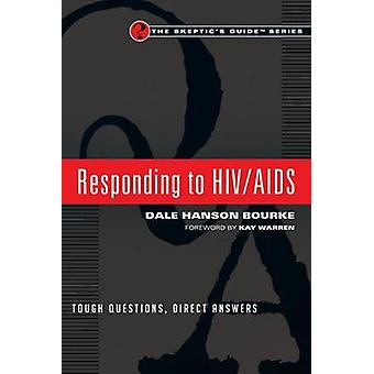 Responding to HIV/AIDS - Tough Questions - Direct Answers by Dale Hans
