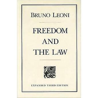 Freedom and the Law (3rd Revised edition) by Bruno Leoni - Arthur Kem
