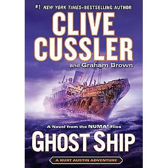 Ghost Ship - A Novel from the Numa Files (large type edition) by Clive