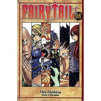 Fairy Tail 18 by Hiro Mashima - 9781612620558 Book
