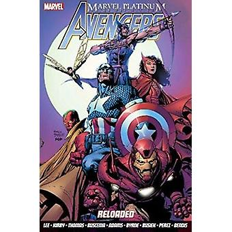 Marvel Platinum - The Definitive Avengers Reloaded by Stan Lee - Kurt