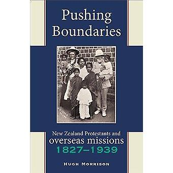 Pushing Boundaries - New Zealand Protestants and Overseas Missions 182