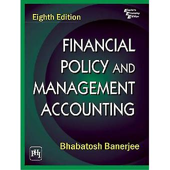 Financial Policy and Management Accounting by Bhabatosh Banerjee - 97