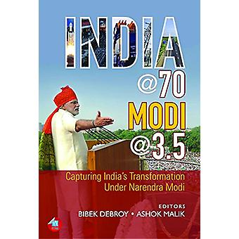 India @ 70 - Modi @ 3.5 - Capturing India's Transformation Under Naren