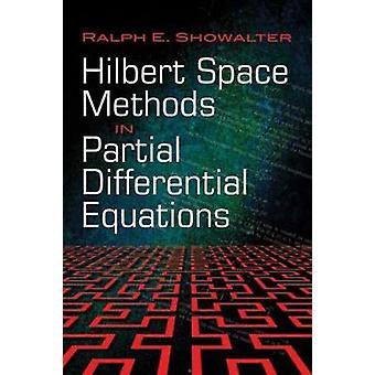 Hilbert Space Methods in Partial Differential Equations by Ralph E. S