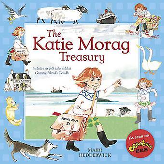 The Katie Morag Treasury by Mairi Hedderwick - 9781782300489 Book