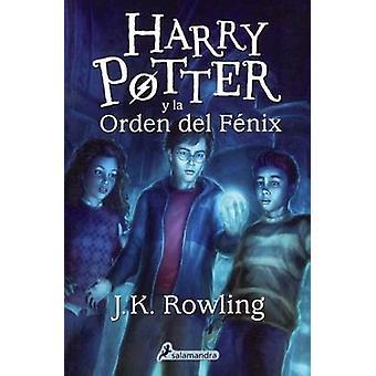 Harry Potter y la Orden del Fenix by J K Rowling - 9780613996785 Book