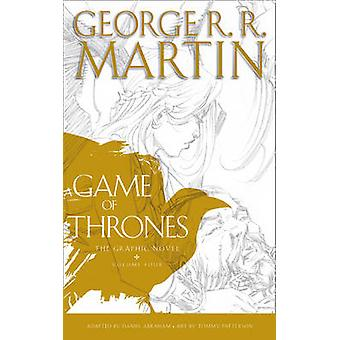 Game of Thrones Graphic Novel Volume Four by George R. R. Martin