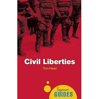 Des libertés civiles: Un Guide pour débutants (Guides du débutant)