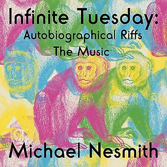 Michael Nesmith - Infinite Tuesday: Autobiographical Riffs the Music [CD] USA import