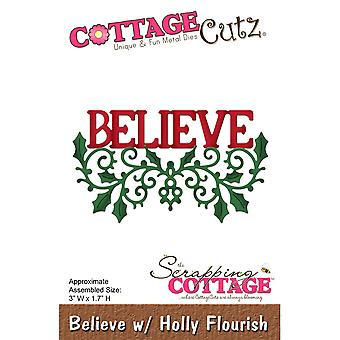 CottageCutz Die-Believe W/Holly Flourish, 3