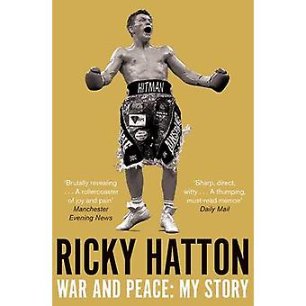 War and Peace by Ricky Hatton