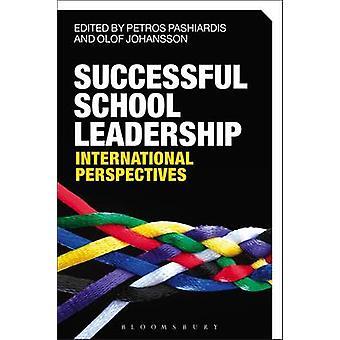 Successful School Leadership by Petros Pashiardis & Olof Johansson