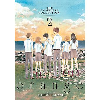 Orange The Complete Collection 2 by Takano Ichigo