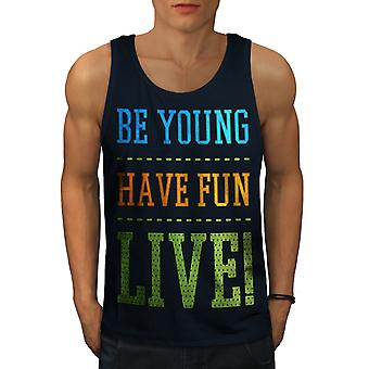 Be Young Fun Live Funny Men NavyTank Top | Wellcoda