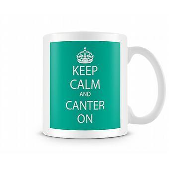 Gardez le calme et Canter on Imprimé tasse