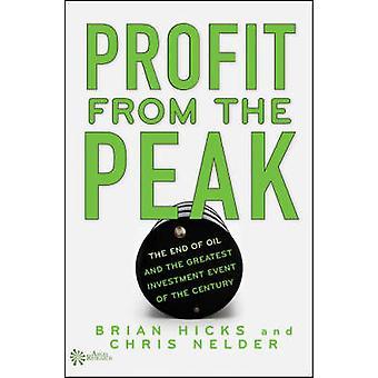 Tirer profit de la pointe - la fin du pétrole et de l'investissement plus grand même