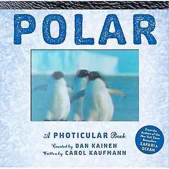 Polar av Dan Kainen - Carol Kaufman - 9780761185697 bok