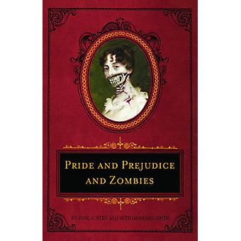 Pride and Prejudice and Zombies (Deluxe heirloom ed) by Jane Austen -