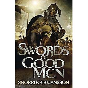 Schwerter des guten Menschen von Snorri Kristjansson - 9781782063346 Buch