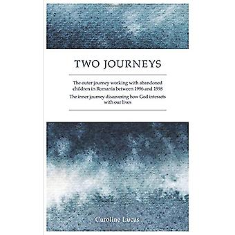 Two Journeys - The Outer Journey Working with Abandoned Children in Ro