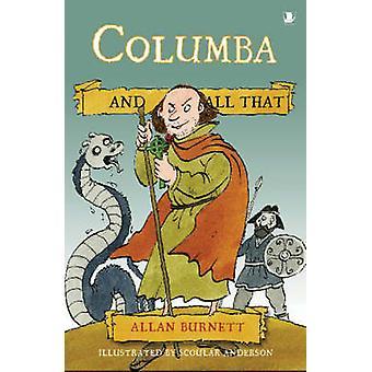 Columba et tout ça par Allan Burnett - Scoular Anderson - 9781841585