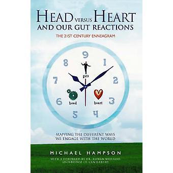 Kopf Vs Herzen und unser Darmreaktionen von Michel Hampson - 9781903816929