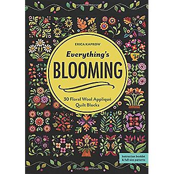 Everything's Blooming - 30 Floral Wool Applique Quilt Blocks by Erica