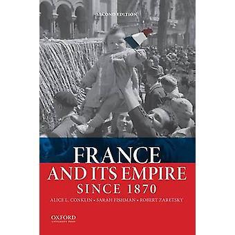França e seu império desde 1870 por Alice L. Conklin - Sarah Fishman