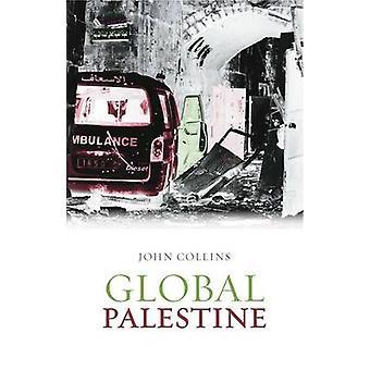 Globale Palästinas durch John Collins - 9781849041829 Buch