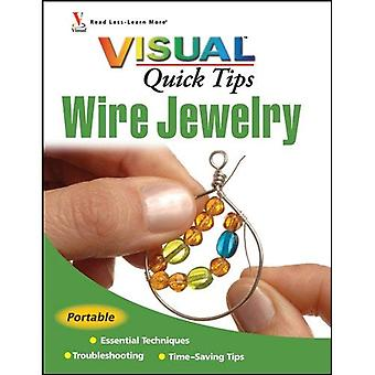 Wire Jewelry Visual Quick Tips