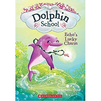 Echo's Lucky Charm (Dolphin School #2)