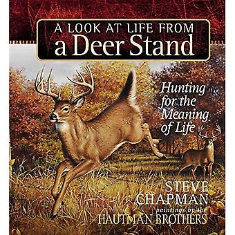A Look at Life from a Deer Stand (Chapman, Steve)