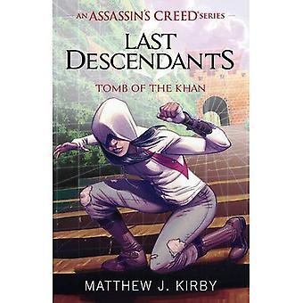 Letzten Nachfahren: Assassin's Creed: Grab des Khan