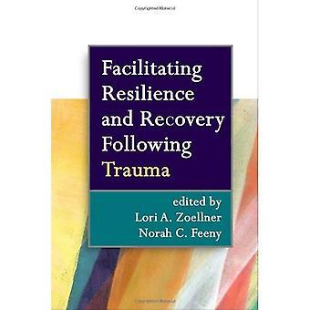 Faciliter la résilience et la récupération après un traumatisme