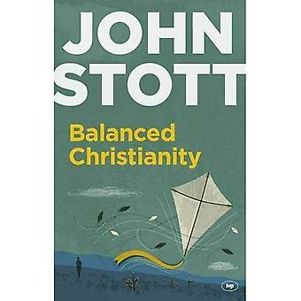 Balanced Christianity (Expanded Edition)