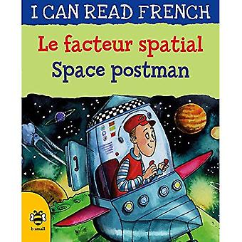 Le facteur spatial / Space� postman (I CAN READ FRENCH)
