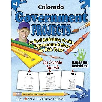 Colorado Government Projects� - 30 Cool Activities, Crafts, Experiments & More Fo