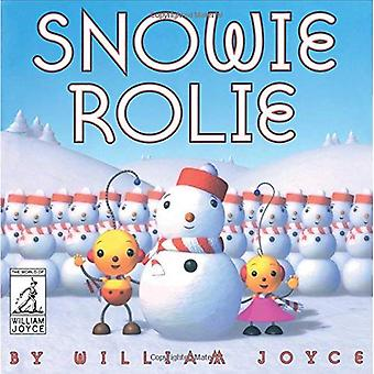 Snowie Rolie (The World of� William Joyce)