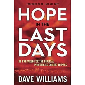 Hope in the Last Days: Be� Prepared for the Biblical Prophecies Coming to Pass