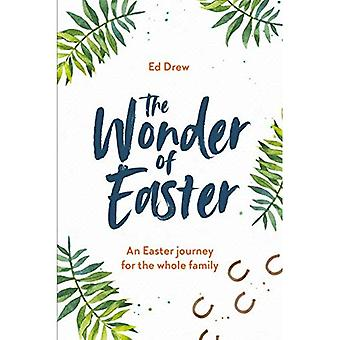 Wonder of Easter: An Easter Journey for the Whole Family