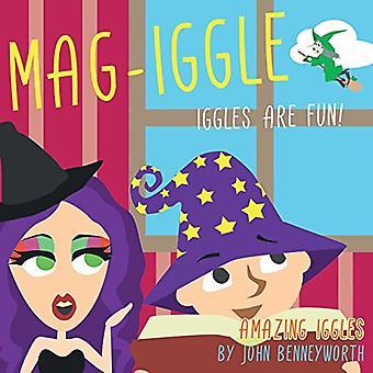 Mag-Iggle: AMAZING IGGLES