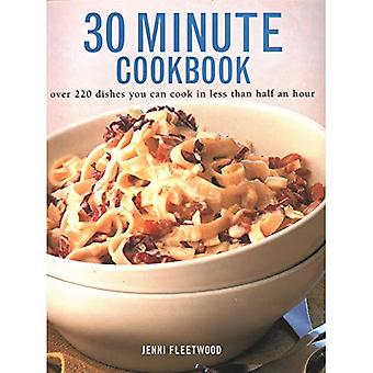 30 Minute Cookbook: Over 220 dishes you can cook in less than half an hour